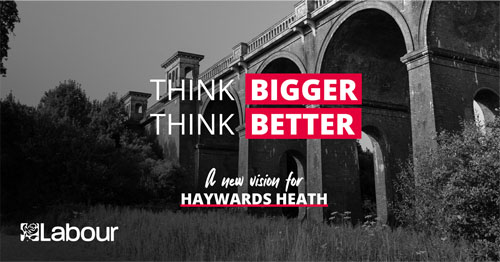 Haywards Heath think bigger, think better